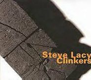 Steve Lacy, Clinkers [Limited Edition, Import] (CD)