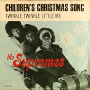 "The Supremes, Children's Christmas Song / Twinkle Twinkle Little Me (7"")"
