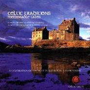 Various Artists, Celtic Traditions - Memorable Tales (CD)