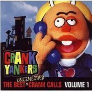 Various Artists, Crank Yankers: The Best Uncensored Crank Calls Volume 1(CD)