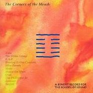 Various Artists, The Corners Of The Mouth (CD)