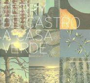Terry de Castro, Casa Verde (CD)