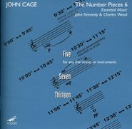 John Cage, Cage: Number Pieces Vol. 6 - Five / Seven / Thirteen (CD)