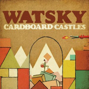 Watsky, Cardboard Castles (CD)