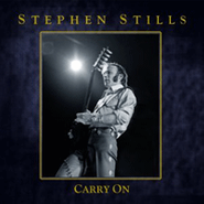 Stephen Stills, Carry On (CD)