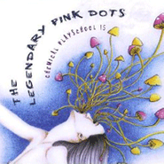 The Legendary Pink Dots, Chemical Playschool 15 (CD)