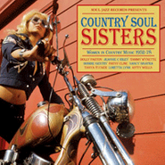 Various Artists, Country Soul Sisters: Women In Country Music 1952-78 (LP)