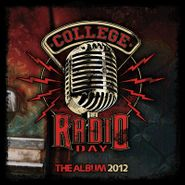 Various Artists, College Radio Day: The Album 2012 (CD)