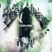 Cypress Hill, Cypress X Rusko (CD)