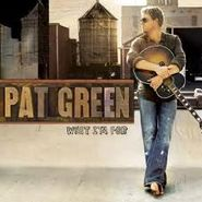 Pat Green, Chock Full Of Country Goodness (CD)