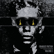 Charley Patton, Complete Recorded Works Presented In Chronological Order, Vol. 2 (LP)