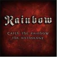 Rainbow, Catch The Rainbow: Anthology (CD)