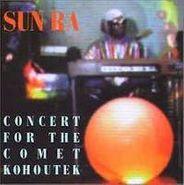 Sun Ra, Concert For The Comet Kohoutek (CD)