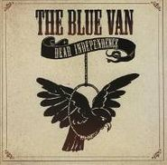 The Blue Van, Dear Independence (CD)