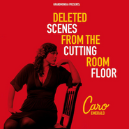 Caro Emerald, Deleted Scenes from the Cutting Room Floor (CD)
