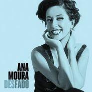 Ana Moura, Desfado (CD)