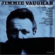 Jimmie Vaughan, Do You Get the Blues? (CD)