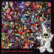 Killing Joke, Democracy (CD)