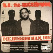 R.A. The Rugged Man, Die Rugged Man Die (LP)