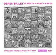 Derek Bailey, Domestic & Public Pieces (CD)