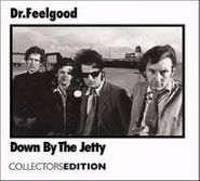 Dr. Feelgood, Down By The Jetty (CD)