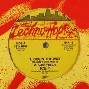 """Ice-T, Dog'n The Wax (12"""")"""