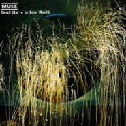 Muse, Dead Star / In Your World (CD)