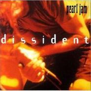 Pearl Jam, Dissident (CD)