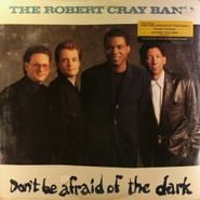 The Robert Cray Band, Don't Be Afraid Of The Dark (LP)