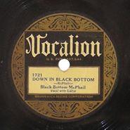 Black Bottom McPhail [Scrapper Blackwell], Down In Black Bottom / Whiskey Man Blues