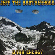 "JEFF the Brotherhood, Dark Energy [Black Friday] (7"")"