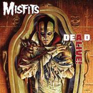 Misfits, DEA.D. Alive! (LP)