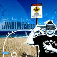 DJ Vadim, Don't Be Scared (CD)