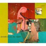 Eleventh Dream Day, Eighth (CD)