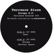 """Terrence Dixon, Escape EP (12"""")"""