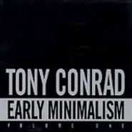Tony Conrad, Early Minimalism, Vol. 1 (CD)