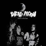 Dead Moon, Echoes of the Past (CD)