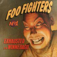 """Foo Fighters, Exhausted / Winnebago (12"""")"""