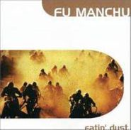 Fu Manchu, Eatin' Dust (CD)
