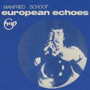 Manfred Schoof, European Echoes (1969) (CD)
