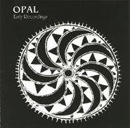 Opal, Early Recordings (CD)