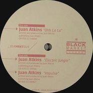 """Juan Atkins, Electric Jungle/Ohh La La (12"""")"""