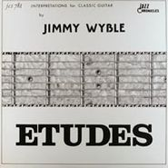 Jimmy Wyble, Etudes - Interpretations For Classical Guitar
