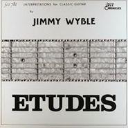 Jimmy Wyble, Etudes - Interpretations For Classical Guitar