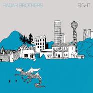 The Radar Brothers, Eight (LP)