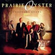 Prairie Oyster, Everybody Knows (CD)