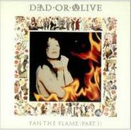 Dead Or Alive, Fan The Flame Pt. 1 (CD)