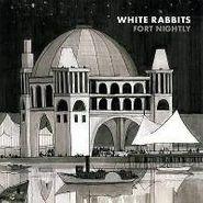 White Rabbits, Fort Nightly (CD)