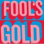 Fool's Gold, Fool's Gold (CD)