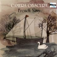 """Camera Obscura, French Navy / The World Is Full Of Strangers (7"""")"""